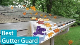 Best And Worst Gutter Guards Reviews Updated August 2019