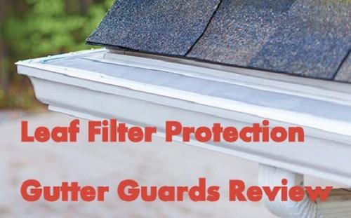 Leaf Filter Gutter Guard Protection Home S Best Friend