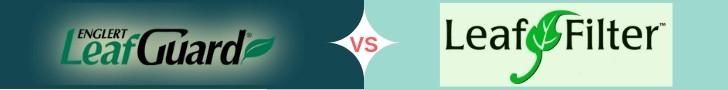 Leaf Guard vs Leaf Filter comparison