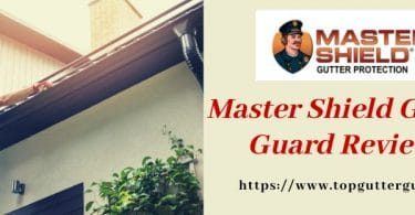 Master Shield Gutter Guard protection reviews