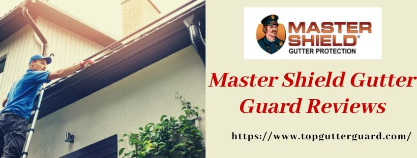 All About Mastershield Gutter Guard Amp Gutter Protection 2020